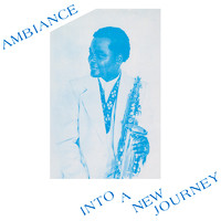 Ambiance: Into a New Journey
