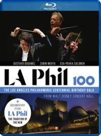 V/A: LA Phil 100 - The LA Philharmonic Centennial Birthday Gala