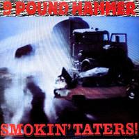 Nine Pound Hammer: Smokin' Taters!