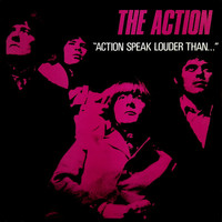 Action: Action Speak Louder Than...