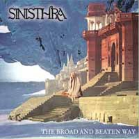 Sinisthra: The Broad and Beaten Way