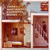 Martikainen, Jarkko: Ystävien taloissa