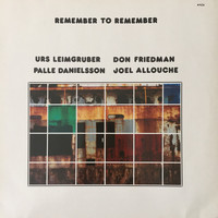 Danielsson, Palle: Remember To Remember