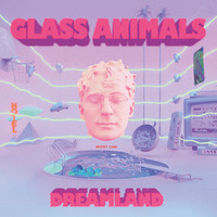 Glass Animals: Dreamland