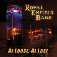 Royal Enfield Band: At Least, At Last