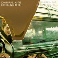 Frusciante, John: A Sphere In The Heart Of Silence
