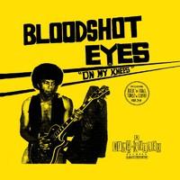 Bloodshot Eyes: On My Knees