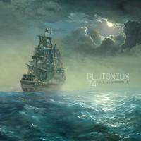 Plutonium 74: Matkalla perille