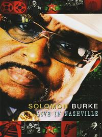 Burke, Solomon: Live In Nashville