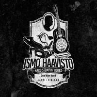 Haavisto, Ismo: Hard Stompin' Blues