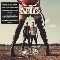 BossHoss: Dos Bros