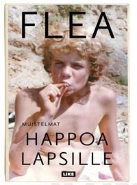 Flea: Muistelmat - Happoa lapsille