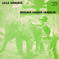 Kinnunen, Laila: Iskelmiä vuosien varrelta