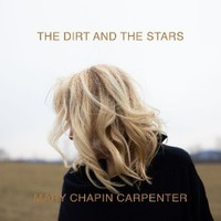 Carpenter, Mary Chapin: Dirt & The Stars