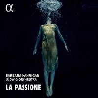 Hannigan, Barbara: La Passione