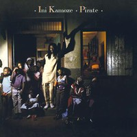 Kamoze, Ini: Pirate