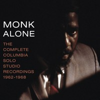 Monk, Thelonious: Monk alone: complete..
