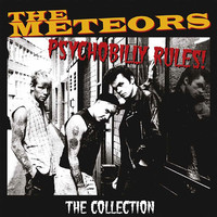 Meteors: Psychobilly Rules! The Collection