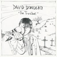 Dondero, David: The transient