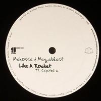 Makossa & Megablast: Like A Rocket / Kunuaka
