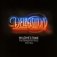 Delegation: In loves time: the delegation story 1976-1983
