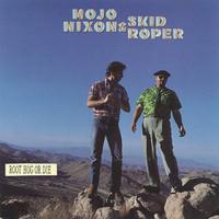 Roper, Skid: Root Hog Or Die