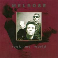 Melrose: Rock My World