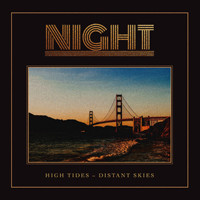 Night: High Tides - Distant Skies