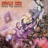 Manilla Road: Open the Gates