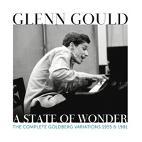 Gould, Glenn: A State of Wonder: the Complete Goldberg Variations