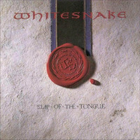Whitesnake : Slip Of The Tongue