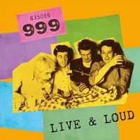 999: Live & loud