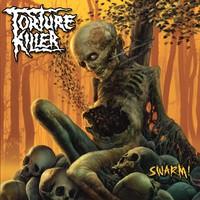 Torture Killer: Swarm!