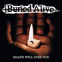 Buried Alive: Death Will Find You