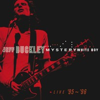 Buckley, Jeff: Mystery white boy