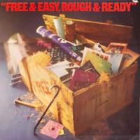 Free: Free & Easy, Rough & Ready