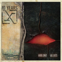10 Years: Violent Allies
