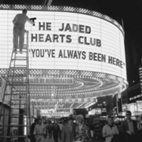 Jaded Hearts Club: You've Always Been Here