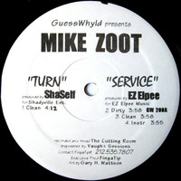 Zoot, Mike: Turn / Service / High Drama