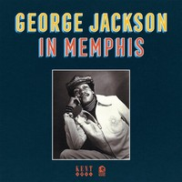 Jackson, George: In Memphis