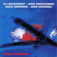 Abercrombie, John: Secret Obsession