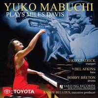 Mabuchi, Yuko: Yuko Mabuchi Plays Miles Davis