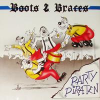 Boots & Braces: Party Piraten