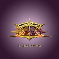 Dukes Of The Orient: Freakshow