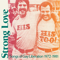 V/A: Strong love: songs of gay liberation