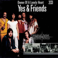 Yes & Friends: Owner Of A Lonely Heart