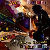 Bluiett, Hamiet: Live At The Village Vanguard: Ballads And Blues