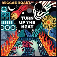 Reggae Roast: Turn Up the Heat
