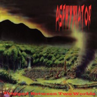 Asphyxiator: Trapped Between Two Worlds
