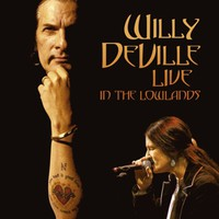 DeVille, Willy: Live In The Lowlands